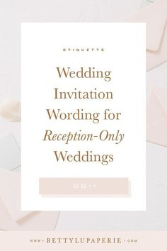 Many brides postponed their receptions last year due to restrictions. So, if you're planning reception-only wedding invitations, here's exactly how to word them. Reception Only Wedding Invitations, Wedding Invitation Wording Examples, Wedding Wording, Wedding Invitation Etiquette, Wedding Planning Timeline, Wedding Etiquette, Classic Wedding Invitations, Wedding Stationery, Wedding Advice