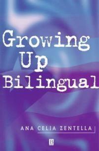 Growing up Bilingual: Puerto Rican Children in New York (Paperba... Cover Art