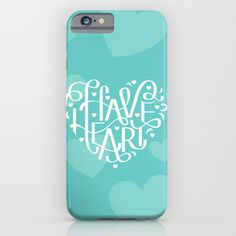 Have Heart phone case by Roxy Prima for sale on Society 6!