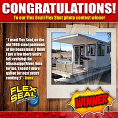 Congratulations Hans, the 2nd of 3 winners of the 'How do you Flex Seal Flex Shot' photo contest!  His photo entry received 207 votes, the second most votes of any entrant, and has been crowned our winner!  Thanks to everyone who participated and helped make this contest a success! Stay tuned for our next contest in October!  In case you missed it, you can check out the contest on the link below.