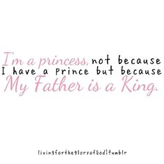 My Father is the King of Kings. Happy Father's Day Tat , love you & happy Father's Day to my dad by marriage xxx Dad Quotes, Daughter Quotes, Great Quotes, Quotes To Live By, Life Quotes, Inspirational Quotes, Dad Sayings, Motivational Quotes, Tattoo For Baby Girl