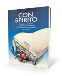 Con spirito - Musikeranekdoten aus dem 20. Jahrhundert