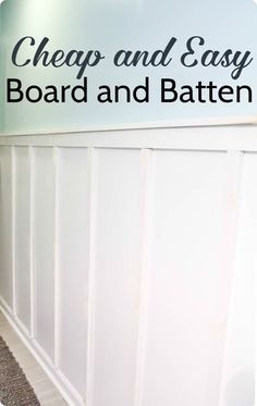 Cheap and easy board and batten, diy board and batten tutorial