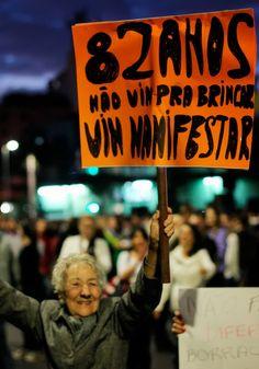 """Na rua, protestando, é que a gente transforma o País."""