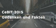 CeBIT 2015 Fakten und ganz persönliche Gedanken zur weltgrößte Computermesse in Hannover    http://www.senioren-computerkurs24.de/cebit-2015-weltgroesste-computermesse-in-hannover/