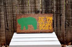 """Sic 'Em Bears"" Baylor Wood Sign"