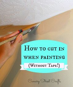 Paint like a pro! Learn how to cut in and paint a clean edge without using tape! {Canary Street Crafts}