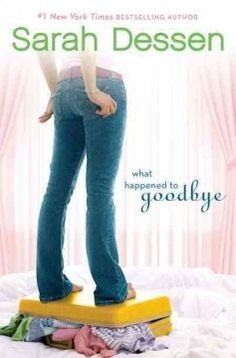 What happened to goodbye by Sarah Dessen.  Click the cover image to check out or request the teen kindle.