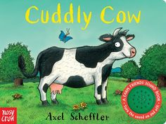 Cuddly Cow is ready for bed, but she can't get to sleep anywhere! As she visits her farmyard friends, will she find the perfect place to get a good night's sleep? Little fingers will just love pushing the big sound button to hear Cuddly's mooing. 9780763693251 / 0-3 yrs