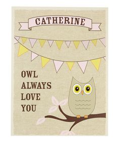 Take a look at this Pink 'Owl Always Love You' Personalized Canvas Art by Paint Can Designs on #zulily today!