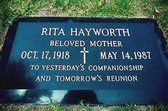 THE GRAVE OF RITA HAYWORTH  (actress)  at Holy Cross Cemetery in Culver City, California