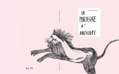 Couverture de mon prochain livre! La porteuse d'antilope, livre d'images de 66 pages + une affiche - impression sérigraphiée. Parution le 16 avril 2014