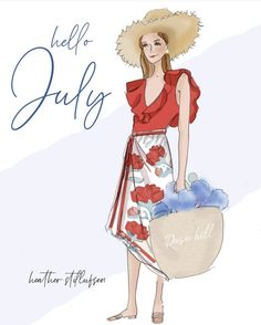 Rose Hill Design Studio by Heather Stillufsen 40 Y Fabuloso, Hello July, Days And Months, Hello Weekend, New Month, Illustrations, New Beginnings, Beautiful Artwork, Girl Power