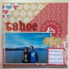 Scrapbook layout: tahoe