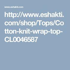 http://www.eshakti.com/shop/Tops/Cotton-knit-wrap-top-CL0046587