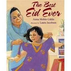 21 Children's Books about Ramadan and Eid; Picture Books and Activity Books featuring Muslim families during Ramadan; Learning Arabic, Kids Learning, Global Holidays, Good Books, Books To Read, Muslim Holidays, Eid Al Adha, Eid Eid, Holidays Around The World