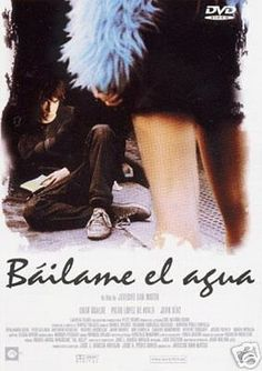Báilame el agua (2000)