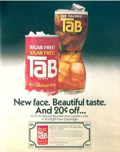 Tab...pre Diet Coke