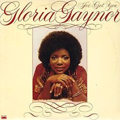 Gloria Gaynor - I've Got You: Expanded Edition