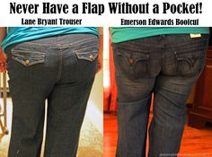 Plus Sized Jeans Fashion Tip # 3: Never, ever, ever, ever have a flap without a pocket!!