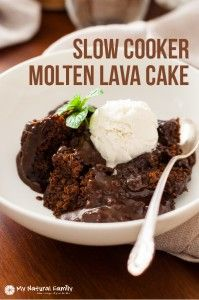 Clean Eating Slow Cooker Molten Lava Cake Recipe | My Natural Family