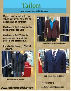 Cashmere Suit Tailor is one of the best Tailor Suit in Phuket at very reasonable price. Cashmere Suit, Custom Suits, Tailor Shop, Phuket Thailand, Tailored Suits, Suits You, Good Things, Shopping, Custom Made Suits