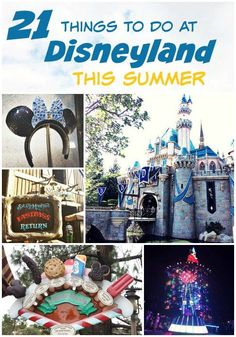 21 Things to do at Disneyland This Summer disneyland #disney #disneyland