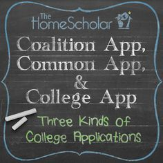 Coalition App, Common App, and College App: Three Kinds of College Applications #Homeschool @TheHomeScholar