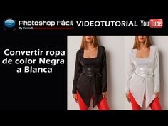 Convertir color de ropa negra a blanca Photoshop by @yanko0 - YouTube