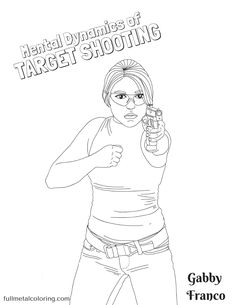 Coloring Pages Of Military Guns Inspirational Gabby Franco is the Featured Coloring Girl for June
