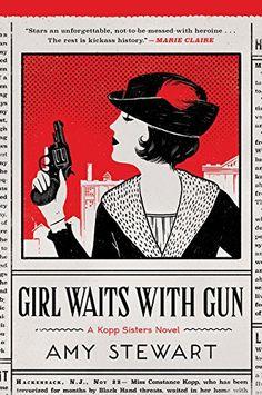 Girl Waits with Gun by Amy Stewart http://www.amazon.com/dp/0544800834/ref=cm_sw_r_pi_dp_upTHwb1AGW57Y