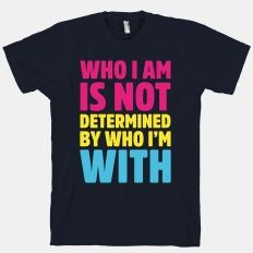 Teezily sells Women's Tees who i am is not determined by who i am with lgbt homo gay pride t shirt online ▻ Fast worldwide shipping ▻ Unique style, color and graphic ▻ Start shopping today! Pride Shirts, T Shirts, Tees, Pride Outfit, Pansexual Pride, Gay Pride, Shirt Style, Cool Outfits, Sweatshirts