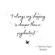 """""""I always say shopping is cheaper than a psychiatrist"""" - Tammy Faye Bakker. ⠀⠀⠀⠀⠀⠀⠀⠀⠀ If you're looking to do some retail therapy, now is the perfect time; everything in our stores is up to 40% off. Link in bio to shop online. ⠀⠀⠀⠀⠀⠀⠀⠀⠀ .⠀⠀⠀⠀⠀⠀⠀⠀⠀ .⠀⠀⠀⠀⠀⠀⠀⠀⠀ .⠀⠀⠀⠀⠀⠀⠀⠀⠀ .⠀⠀⠀⠀⠀⠀⠀⠀⠀ #shoplocal #shopping #parisianstyle #sydneyshopping #parisianchic #frenchstyle #frenchvibes #shoppingquotes #myparisstyle #fashion #instafashionista #instafasion #frenchfashion #sydneyfashion #sydneyshopping… Tammy Faye Bakker, Shopping Quotes, Parisian Chic, Retail Therapy, French Fashion, Fasion, Sayings, Link, Outfits"""