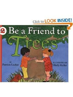 Be a Friend to Trees book - Friendship AND use resources wisely.