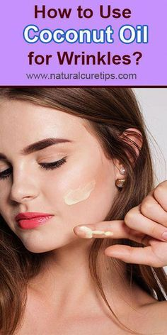 Wrinkles at young age and don't find out what to do? Go through this article to know more about how to use coconut oil for wrinkles and sagging skin. Coconut Oil Facial, Coconut Oil Lotion, Natural Coconut Oil, Coconut Oil For Acne, Coconut Oil Hair Mask, Benefits Of Coconut Oil, Organic Coconut Oil, Beauty Care, Beauty Skin