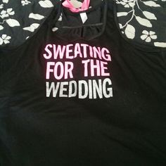 Workout tops Purchased from ETSY never worn. Set of two bridal boot camp workout tops. Very cute!! etsy Tops