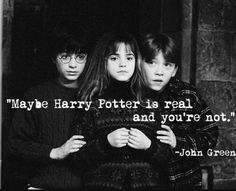 Image de harry potter, john green, and real