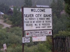 """""""WELCOME to Silver City, Idaho"""" -- [Photograph by River Rant - September 19 2010]h4d-2013"""