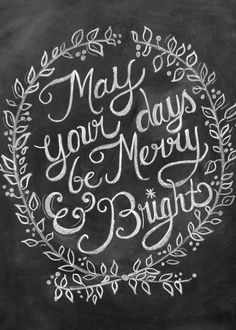 Chalkboard art quote Merry & bright ~ card with peace lights Chalkboard Writing, Chalkboard Print, Chalkboard Designs, Christmas Chalkboard Art, Winter Wonderland Christmas, Christmas Holidays, Merry Christmas, Christmas Gifts, Merry And Bright