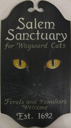 Sanctuary Black Cat Welcome Sign by kingofmicestudios- Want it for my black cat named Salem :) by dona Halloween Signs, Halloween Cat, Holidays Halloween, Vintage Halloween, Crazy Cat Lady, Crazy Cats, Catty Noir, Here Kitty Kitty, Kitty Cats