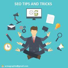 SEO Tips and Tricks Read here - https://acmegraphix.wordpress.com/2015/03/24/seo-tips-and-tricks/ #SeoCompanyinDelhi , #TopSeoServicesIndia , #onlineMarketingCompanyIndia , #Acmegraphix