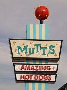 Pretty fantastic signage for a relatively new establishment: Mutts Amazing Hot Dogs; Oklahoma City, Oklahoma(USA).)
