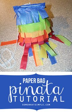 paper bag piñata tutorial - the kids will love making these! Great activity for Cinco De Mayo!