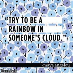 http://www.womenshealthmag.com/life/maya-angelou-quotes?slide=6