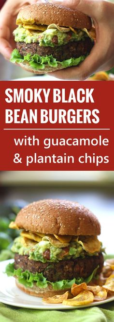 Vegan Smoky Black Bean Burgers with Guacamole and Plantain Chips Recipe