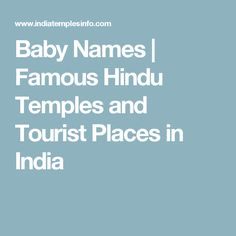 Baby Names | Famous Hindu Temples and Tourist Places in India