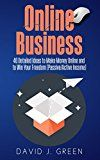 Free Kindle Book -   Online Business: 40 Detailed Ideas to Make Money Online and to Win Your Freedom (Passive/Active Income)