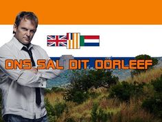 steve hofmeyr for president Union Of South Africa, South African Flag, Best Memories, Childhood Memories, Tactical Survival, Greek Words, My Land, African History, Afrikaans