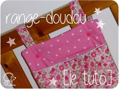 Range-doudou, range pyjama [le tuto] Baby Couture, Couture Sewing, Sewing For Kids, Diy For Kids, J 17, Sewing Online, Kids Room, Sewing Projects, Pajamas
