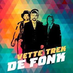 Sinds enkele dagen staat 'Vette Trek' - de vers afgebakken videoclip van De Fonk - online. De Fonk is een nieuwe Nederlandstalige funkband met als frontman cabaretier/muzikant Kasper van Kooten.